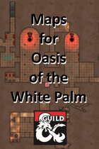 I4 Oasis of the White Palm - Maps