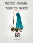 Triskavale Furrowlines Trinkets and Curiosities