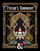 Tyche's Torment