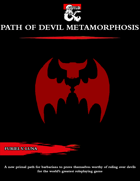 The Path of Devil Metamorphosis for Barbarians [D&D 5e (2020)]