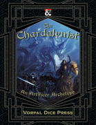 The Chardalynist: An Artificer Subclass