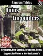 Ruins Encounters - Random Encounter Tables