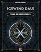 Icewind Dale: Tome of Adventures   A Rime of the Frostmaiden Supplement