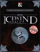 Laeral Silverhand's Notebook: Surviving Icewind Dale