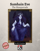 Samhain Eve: The Masquerade