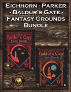 Eichhorn-Parker Baldur's Gate Fantasy Grounds Bundle [BUNDLE]