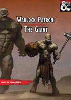The Giant Patron (Warlock Subclass)