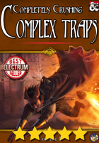 Completely Crushing Complex Traps Vol. I