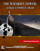 The Wizard's Tower: A Free Complex Trap