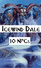 10 Icewind Dale NPCs