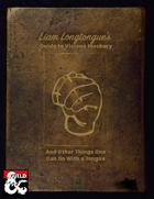 Liam Longtongue's Guide to Vicious Mockery