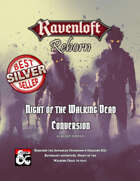 Ravenloft Reborn: Night of the Walking Dead Conversion