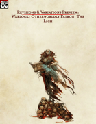 Revisions & Variations Preview: Otherwordly Patron: The Lich