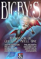 Bigby's Handbook of Creative Spell Use