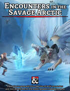 Encounters in the Savage Arctic