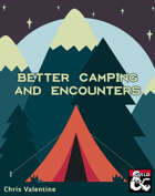 Better Camping and Encounters