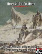 Names Of The Far North: 101 Names and Thier Meanings For The Icewind Dale Region