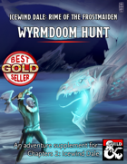 Wyrmdoom Hunt - expanded maps and content for Rime of the Frostmaiden
