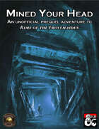 Mined Your Head: An Unofficial Prequel to Rime of the Frostmaiden (Fantasy Grounds)