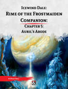 Rime of the Frostmaiden Companion 5: Auril's Abode