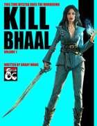 Kill Bhaal Vol. 1