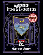 Waterdeep: Items & Encounters