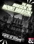 The Mad Mansion on Mount Baratok