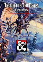 Icewind Dale: Trouble in Ten Towns - Encounters