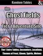 Ghost Fields - Tier 1 Adventure Site. Frost, Wolves, Gloom, Spirits