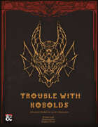 Trouble With Kobolds