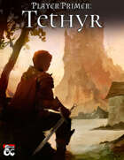 Player Primer: Tethyr [BUNDLE]