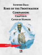 Rime of the Frostmaiden Companion 6: Caves of Hunger