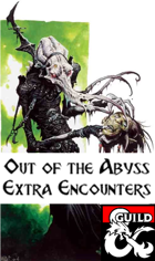 Out of the Abyss: Extra Encounters
