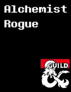 Alchemist Rogue - Subclass