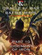 Oracle of War Battle Maps - Judgment of Iron