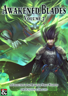 Awakened Blades Volume 2 - A 5th Edition Magic Item Collection