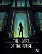 The Heart of the House