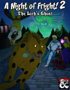 A Night of Fright! 2: The Lich's Ghost