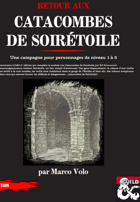 Retour aux catacombes de Soirétoile