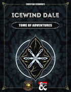 Icewind Dale: Tome of Adventures | A Rime of the Frostmaiden Supplement (Fantasy Grounds)