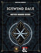 Icewind Dale: Notice Board Seeds | A Rime of the Frostmaiden Supplement (Fantasy Grounds)
