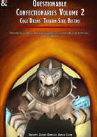 Questionable Confectionaries vol 2 Cole'Drens' Tavern Side Bistro
