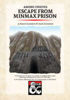 Among Thieves: Escape from Minmax Prison