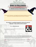 Spirit of Halloween, Wizard: School of Witchcraft