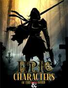 Epic Characters of the Guild