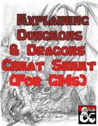 Explaining D&D Cheat Sheet for GMs