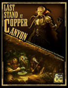 Last Stand at Copper Canyon