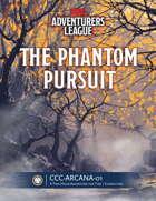 CCC-ARCANA-01 The Phantom Pursuit