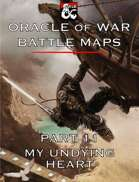 Oracle of War Battle Maps - My Undying Heart