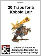 20 Traps For A Kobold Lair